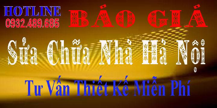 Báo giá dịch vụ sửa nhà giá rẻ Hà Nội -Tư Vấn -Thiết Kế Báo Giá Miễn Phí