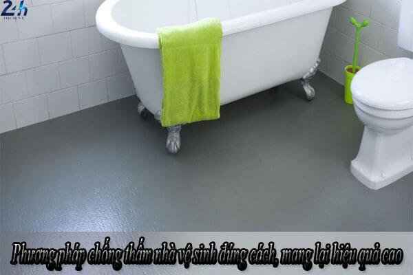 Phương pháp chống thấm nhà vệ sinh đúng cách, mang lại hiệu quả cao